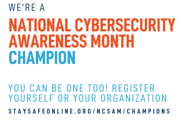 National Cybersecurity Awareness Month Champion