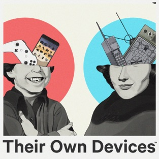 Their Own Devices podcast art
